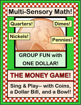 """""""The Money Game!"""" - Learn About Money the Active Way!"""