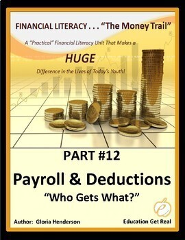 FINANCIAL LITERACY-The MoneyTrail - Part 12 - Payroll & Deductions, 2016 2nd Ed.