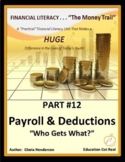 FINANCIAL LITERACY-The MoneyTrail - Part 12 - Payroll & Deductions, 2019