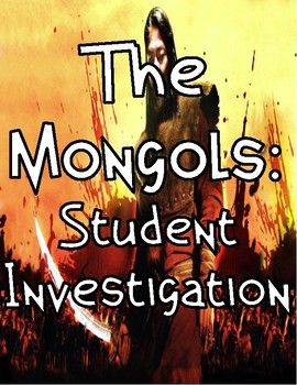 The Mongols: Student Investigation