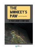 The Monkey's Paw 3-Part Short Story Quiz