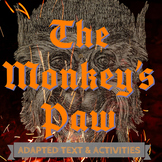 The Monkey's Paw Simplified Halloween Text + Activities + Graphic Organizers!
