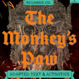 The Monkey's Paw - Beginner ESL Halloween Text + Activities + Graphic Organizers