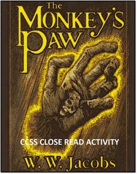 "Common Core Close Read--""Monkeys Paw"""