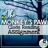 Monkey's Paw Close Reading Assignment