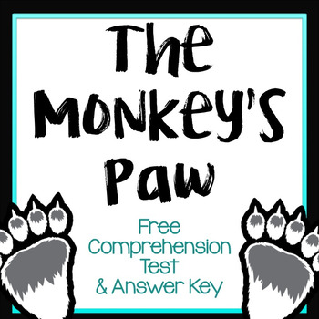The Monkey's Paw Comprehension Test & Answer Key