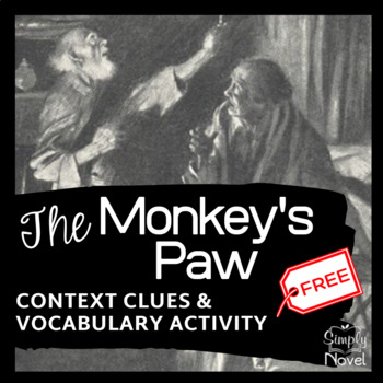 The Monkey's Paw Context Clues & Dictionary Practice Story Questions