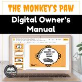 The Monkey's Paw Digital Owner's Manual: Google slides/Goo