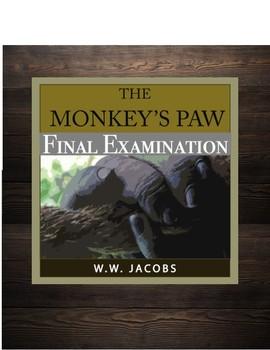 The Monkey's Paw Final Examination (w/ Answer KEY)