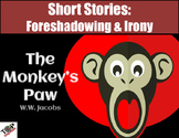 Monkey's Paw W.W. Jacobs Short Story Foreshadow & Irony