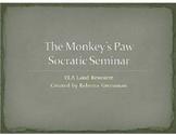 The Monkey's Paw Socratic Seminar / Fishbowl Activity