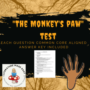 The Monkey's Paw Test Assessment - common core aligned quiz/test