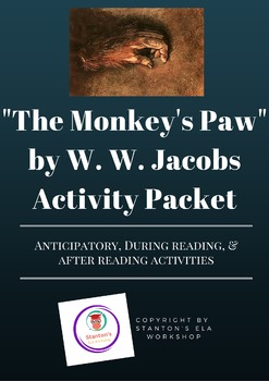 Before, During, & After Reading Unit for Monkey's Paw By W. W. Jacobs
