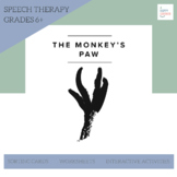 The Monkey's Paw for Speech Therapy, Language, Articulation, Fluency