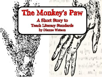 The Monkey's Paw-- A Short Story to Teach Literacy Standards