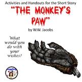 """Activities and Handouts for the Short Story """"The Monkey's Paw"""" by W.W. Jacobs"""