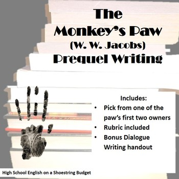 The Monkey's Paw Prequel Writing Activity (W.W. Jacobs)