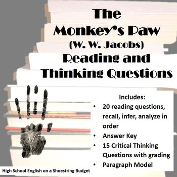 The Monkey's Paw Reading & Critical Thinking Questions (W.W. Jacobs)