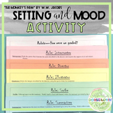 """""""The Monkey's Paw"""" Setting and Mood Activity"""