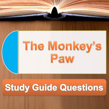 """""""The Monkey's Paw"""" Study Guide Questions"""