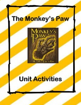 The Monkey's Paw- Vocabulary, Dialogue, Foreshadowing,