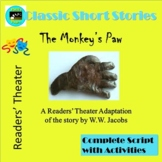The Monkey's Paw by W. W. Jacobs, A Readers' Theater Adaptation with Activities