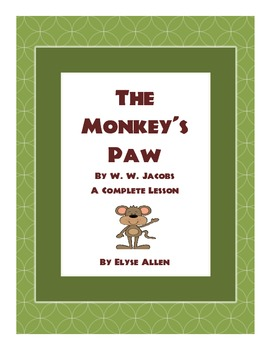 """The Monkey's Paw"" by W.W. Jacobs:  A Short Story Lesson"