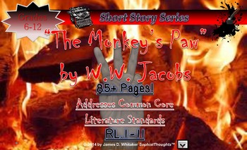 The Monkey's Paw by W.W. Jacobs Short Story Unit Common Core Literature