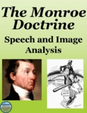 The Monroe Doctrine Primary Source and Image Analysis