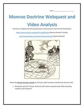 The Monroe Doctrine- Webquest and Video Analysis with Key
