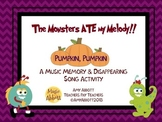 The Monster Ate My Melody!  A Dissapearing Song Activity f