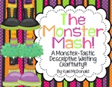The Monster Mash: A Fall-Tastic Halloween Themed Descriptive Writing Craftivity