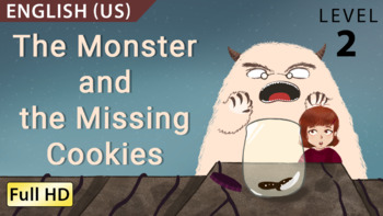 The Monster and the Missing Cookies: Learn English (US) with subtitles - Story f