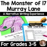 Monster of 17 Murray Lane: A Narrative Writing Project for