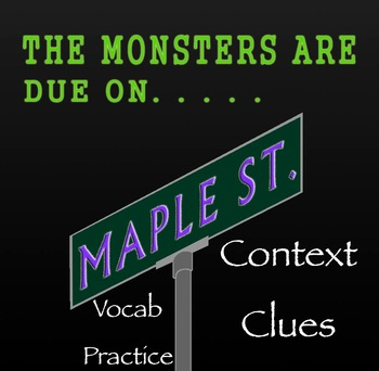 The Monsters Are Due on Maple Street Vocabulary Practice: Context Clues