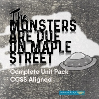 The Monsters Are Due On Maple Street Complete Unit Pack Ccss