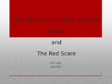 The Monsters are Due on Maple Street Red Scare PPT