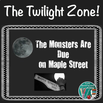The twilight zone teaching resources teachers pay teachers the monsters are due on maple street from the twilight zone powerpoint toneelgroepblik Choice Image