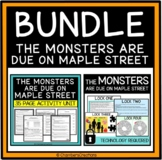 The Monsters are due on Maple Street BUNDLE