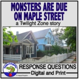 The Monsters are due on Maple Street - Writing Response Questions
