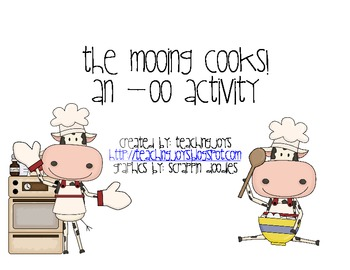The Mooing Cooks! The two sounds of oo