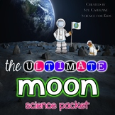 The Ultimate Moon Science Packet {NGSS aligned 1-ESS1-1}
