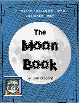 The Moon Book by Gail Gibbons-A Nonfiction Companion Journal