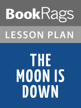 The Moon Is Down Lesson Plans