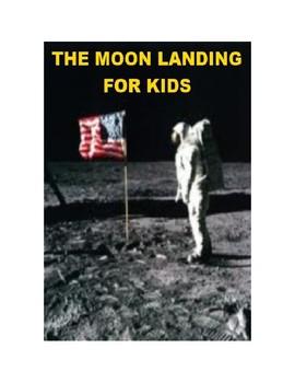 The Moon Landing for Kids