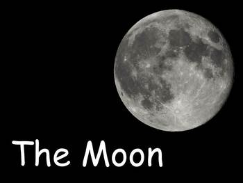 """The Moon Nonfiction PowerPoint """"Book"""" for First or Second Grade"""