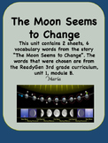 ReadyGen The Moon Seems to Change Vocabulary 3rd grade, Unit 1  Module B