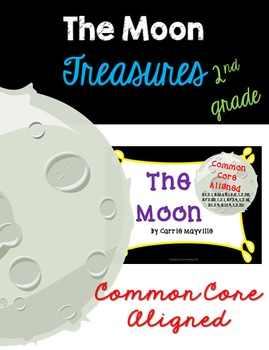 The Moon: Treasures 2nd Grade:Common Core Aligned Activities