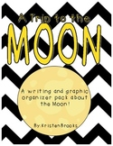 The Moon Writing and Graphic Organizers