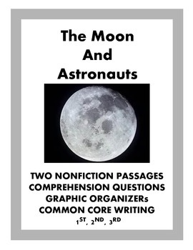 The Moon and Astronauts: Nonfiction Passages, Comprehensio